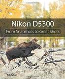 Nikon D5300, Rob Sylvan, 0321987500