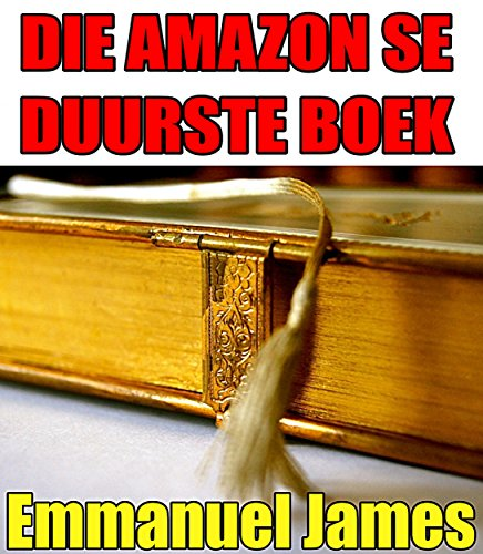 Die Amazon se duurste boek (Afrikaans Edition) Pdf