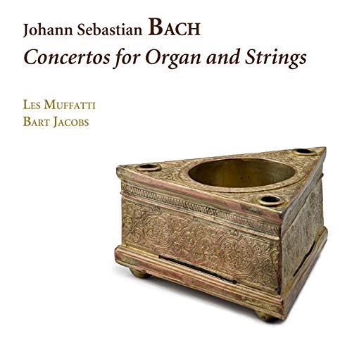 Bach: Concertos for Organ and -