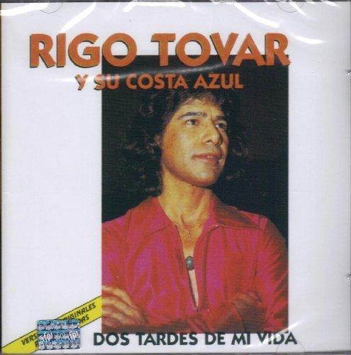 Dos Tardes DE MI Vida by Rigo Tovar Y Su (2002-04-09) (Rigo Tovar Dos Tardes De Mi Vida)