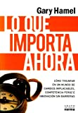 img - for Lo que importa ahora (Spanish Edition) book / textbook / text book