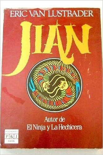 Jian: Eric Van Lustbader: 9788401322167: Amazon.com: Books