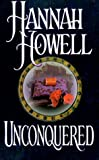 Unconquered, Hannah Howell, 0821754173