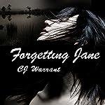 Forgetting Jane | CJ Warrant