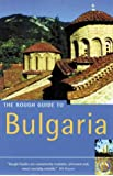 The Rough Guide to Bulgaria (Rough Guide Travel Guides)