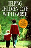 Helping Children Cope with Divorce, Edward M. Teyber, 0787939471