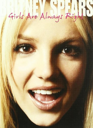 Britney Spears - Girls Are Always Right Unauthorized (DVD)