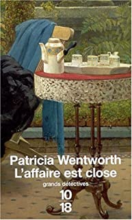 L'affaire est close, Wentworth, Patricia