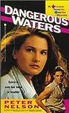 Dangerous Waters, Peter Nelson, 0671748912