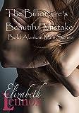 The Billionaire's Beautiful Mistake (Bold Alaskan Men Book 1)