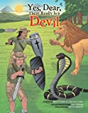 Yes Dear, There Really Is a Devil, Chris Rader and Johnnie Coley, 1481747924