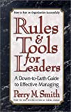 The Rules and Tools for Leaders, Perry M. Smith, 0399527346