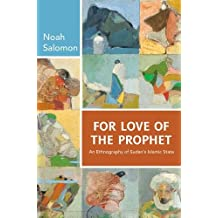 For Love of the Prophet: An Ethnography of Sudan's Islamic State