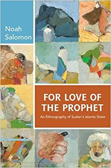 Book For Love of the Prophet: An Ethnography of Sudan's Islamic State
