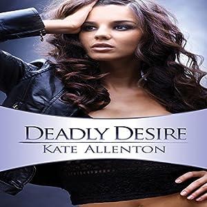 Deadly Desire Audiobook
