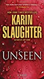 Unseen: A Novel (Will Trent) by  Karin Slaughter in stock, buy online here