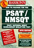 How to Prepare for the PSAT/NMSQT - PSAT/National Merit Scholarship Qualifying Test, Sharon Weiner Green and Ira K. Wolf, 0764105450