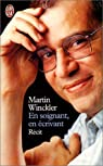 En soignant, en écrivant par Martin Winckler