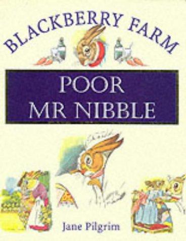 Poor Mr. Nibble (Blackberry Farm) pdf epub