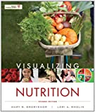 Visualizing Nutrition, Mary B. Grosvenor and Lori A. Smolin, 1118277511