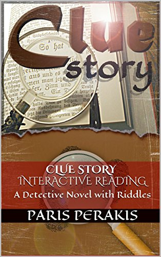Clue Story interactive reading: A Detective Novel with Riddles
