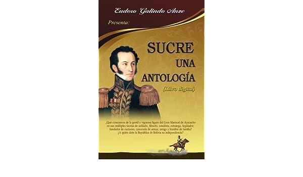 Sucre, una antología (Spanish Edition)