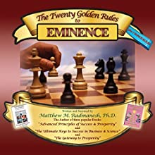 The Twenty Golden Rules to Eminence Audiobook by Matthew M. Radmanesh Narrated by Matthew M. Radmanesh