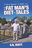 The Fat Man's Diet and Tales, S.N. Bueti, 1477232141