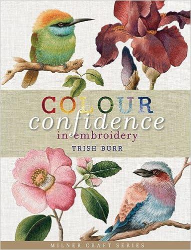 Colour Confidence in Embroidery (Milner Craft): Amazon.es: Trish Burr: Libros en idiomas extranjeros