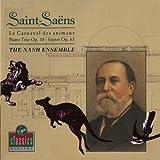 Saint-Saens: Piano Trio op.18/Septet op. 65/Le Carnaval des Animaux