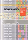 Bioinformatics : A Biologist's Guide to Biocomputing and the Internet, Brown, Stuart M., 188129918X