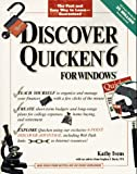 Discover Quicken 6 for Windows, Kathy Ivens, 0764530488