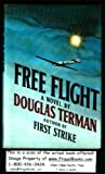 Free Flight, Douglas C. Terman, 0684167239