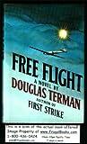 Free Flight, Douglas C. Terman, 0684167239