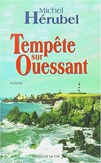 Tempête sur Ouessant : roman, Hérubel, Michel