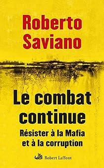 Le combat continue par Roberto Saviano