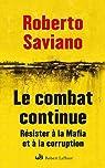 Le combat continue par Saviano