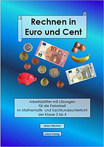 Rechnen In Euro Und Cent Arbeitsblätter Mit Lösungen Für