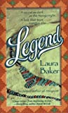 Legend, Laura Baker, 0312966628