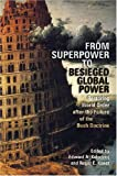 From Superpower to Besieged Global Power 9780820329772