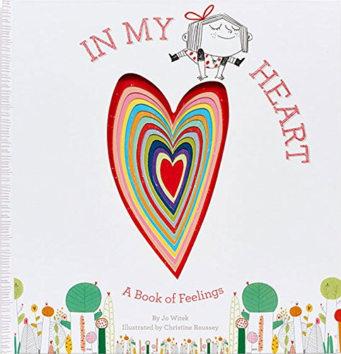 (In My Heart: A Book of Feelings (Growing Hearts))