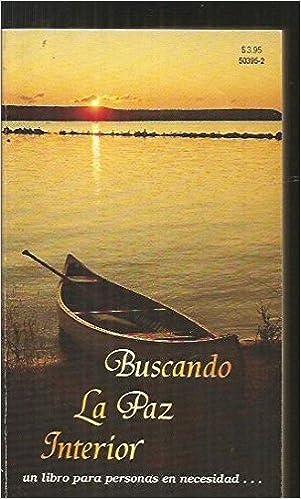 Buscando La Paz Interior (Spanish Edition): E. G. White: 9780916547134:  Amazon.com: Books