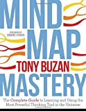 img - for Mind Map Mastery: The Complete Guide to Learning and Using the Most Powerful Thinking Tool in the Universe book / textbook / text book
