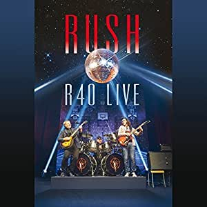 R40 Live [3 CD/DVD Combo] by Rush (2015-11-20)