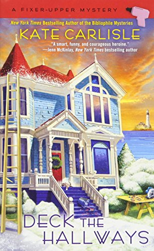 Deck the Hallways (A Fixer-Upper Mystery)
