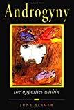 Androgyny: The Opposites Within (Jung on the Hudson Book Series)