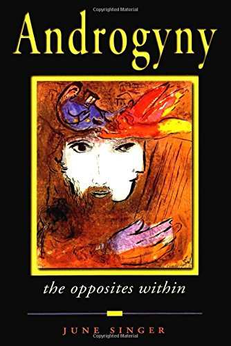 Androgyny: The Opposites Within (Jung on the Hudson Book Series) PDF