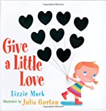 Give a Little Love, Lizzie Mack, 0689859503