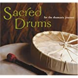 Sacred Drums (for the Shamanic Journey