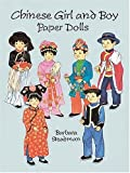 Chinese Girl and Boy Paper Dolls (Boys & Girls from Around the Globe)